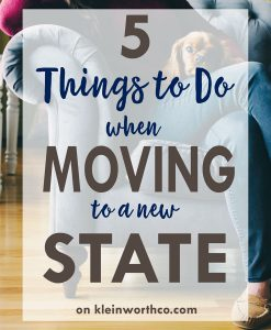 5 Things to Do When Moving to a New State