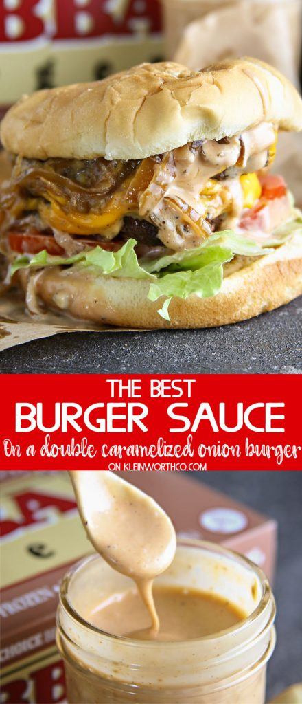 Best Burger Sauce on a Double Caramelized Onion Burger