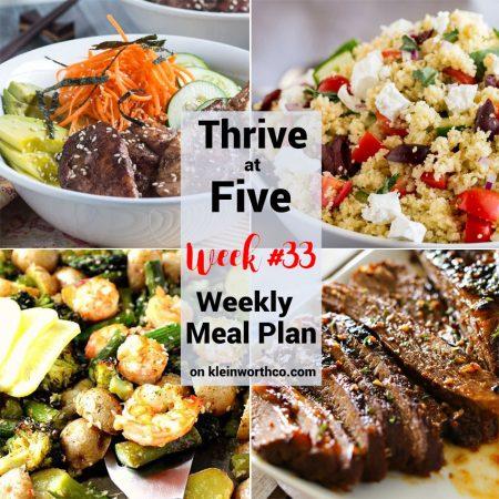 Thrive at Five Meal Plan Week 33