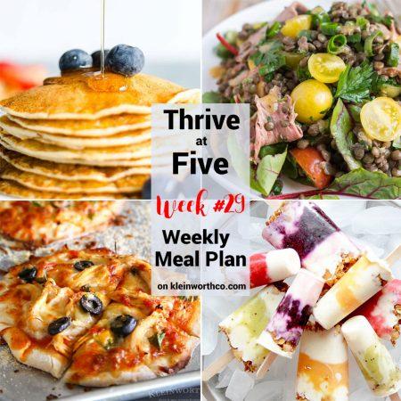 Thrive at Five Meal Plan Week 29