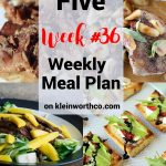 Thrive at Five Meal Plan Week 36