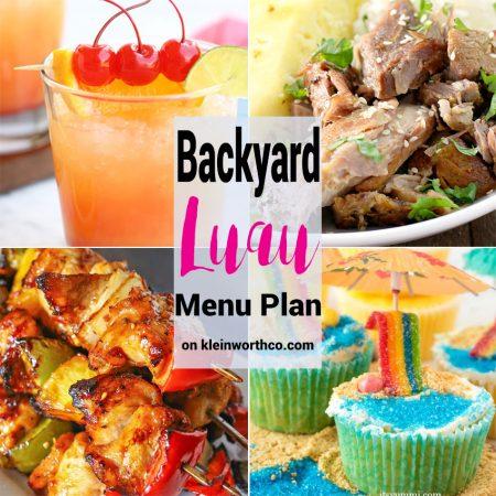 Backyard Luau Menu Plan