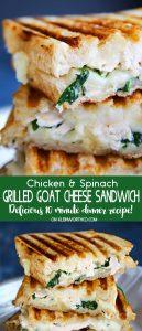 Chicken & Spinach Grilled Goat Cheese Sandwich