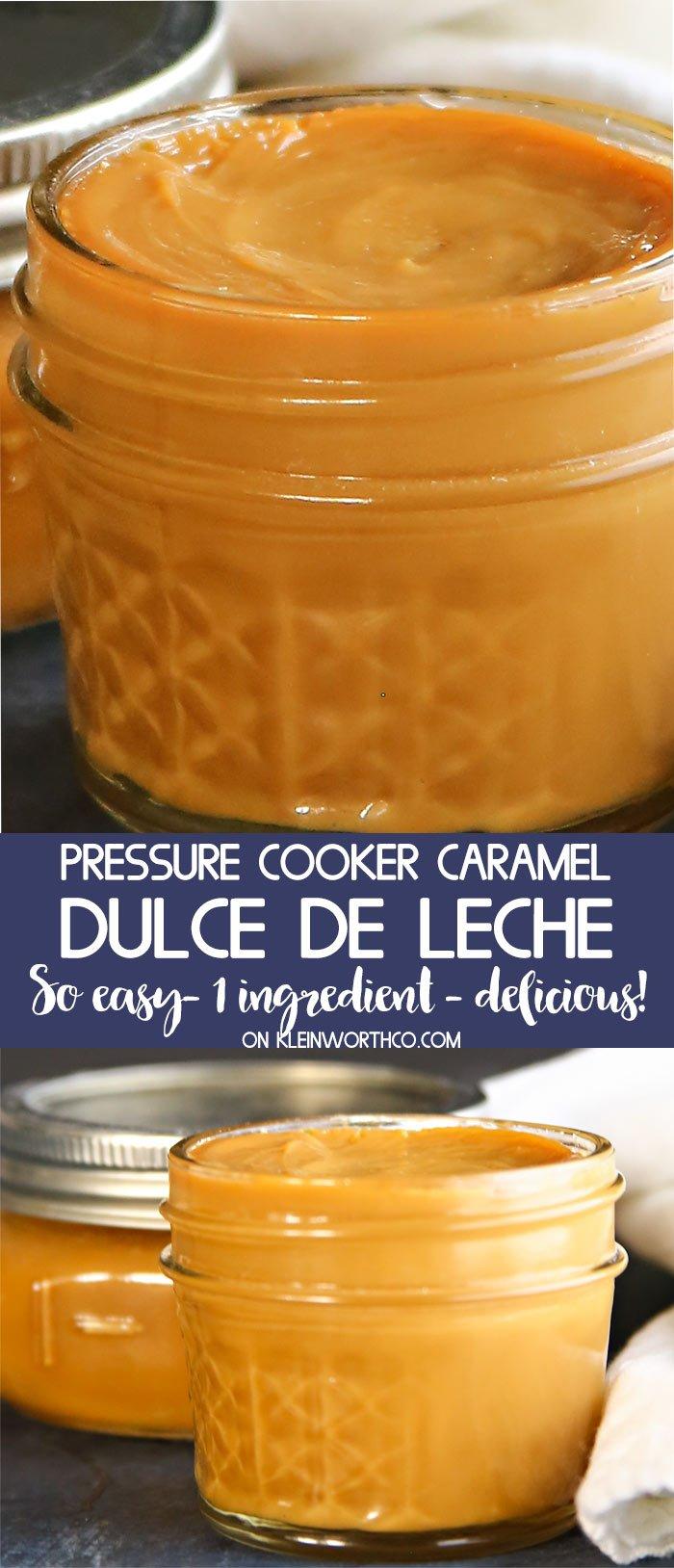 Pressure Cooker Caramel Dulce de Leche
