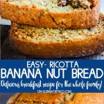 Ricotta Banana Nut Bread Recipe