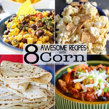 8 Awesome Corn Recipes &  Iowa Corn Quest 2017 Recap