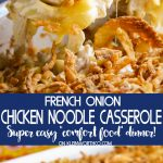 French Onion Chicken Noodle Casserole dinner recipe