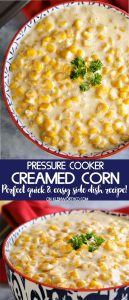 Pressure Cooker Creamed Corn instant pot recipe