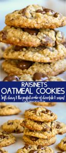 The best ever Chewy Raisinets Oatmeal Cookies