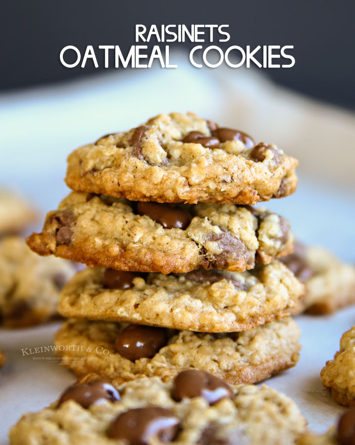 Chewy Raisinets Oatmeal Cookies - Kleinworth & Co