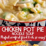 How to make Chicken Pot Pie Noodle Soup