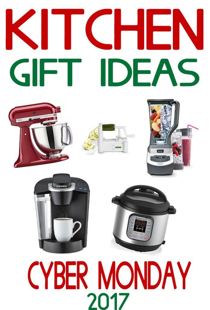 Kitchen Gift Ideas - Cyber Monday 2017