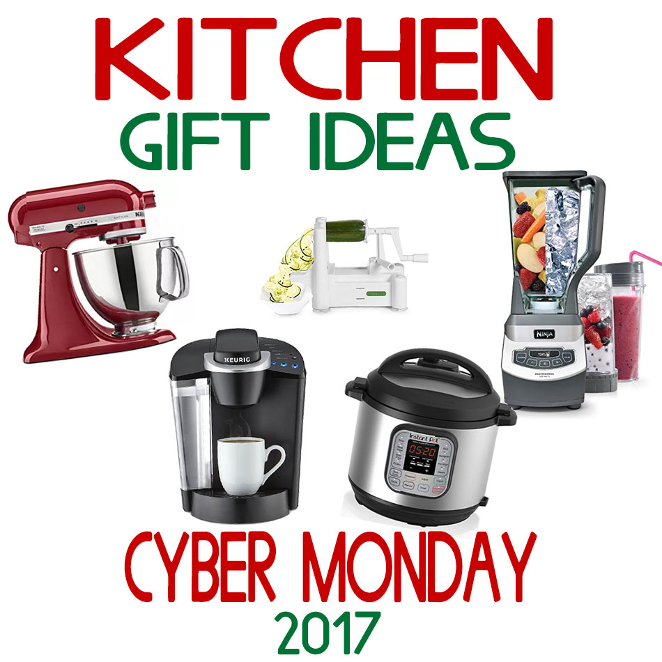 Kitchen Gift Ideas   Cyber Monday 2017