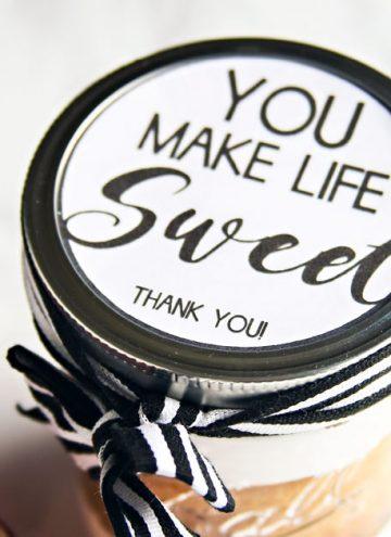 You Make Life Sweet - Free Printable Jar Label