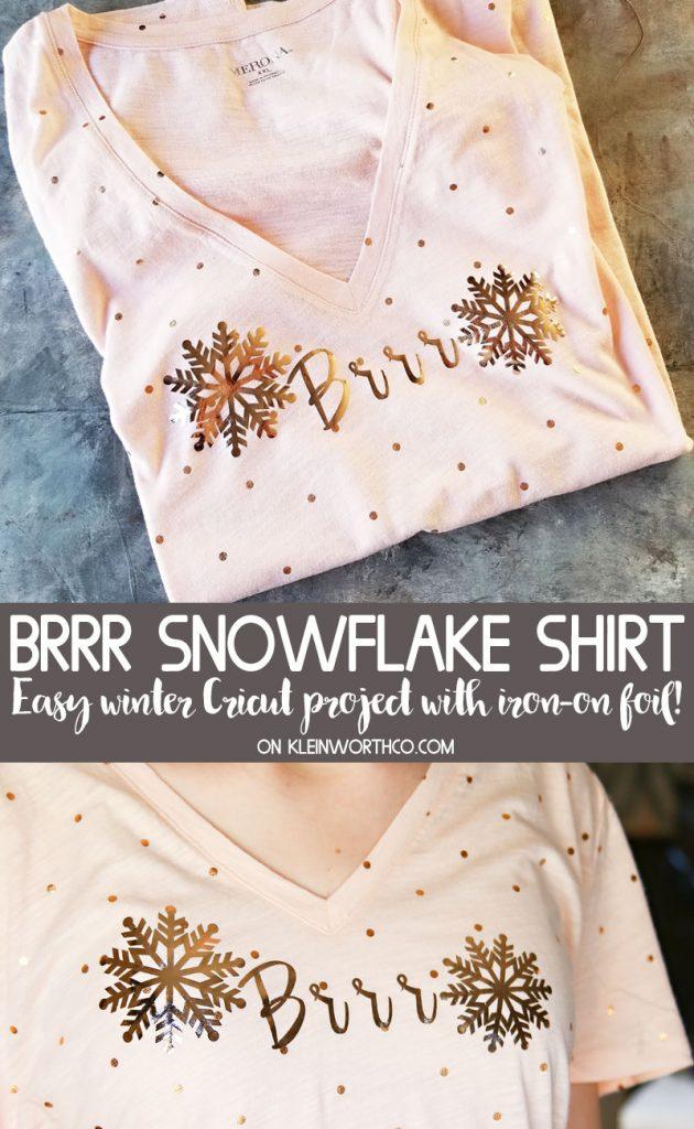 Brrr Snowflake Winter Shirt