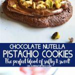 recipe chocolate nutella pistachio cookies 1628