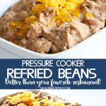 How to make Pressure Cooker Refried Beans