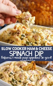 Slow Cooker Ham & Cheese Spinach Dip