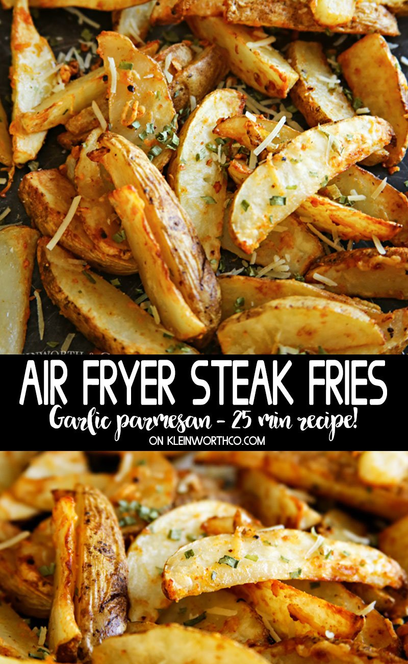 Air Fryer Steak Fries - garlic parmesan