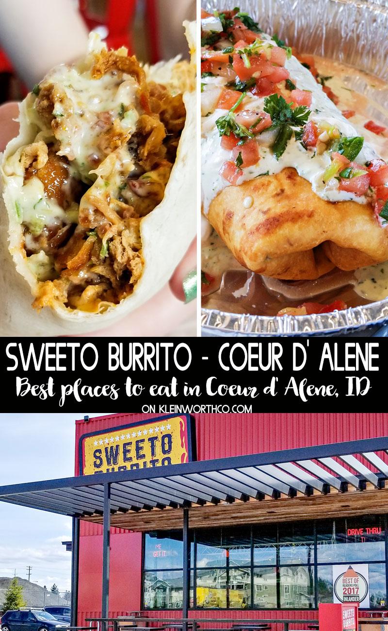 Sweeto Burrito Coeur d' Alene