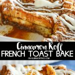 Cinnamon Roll French Toast Bake