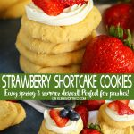 Easy Strawberry Shortcake Cookies