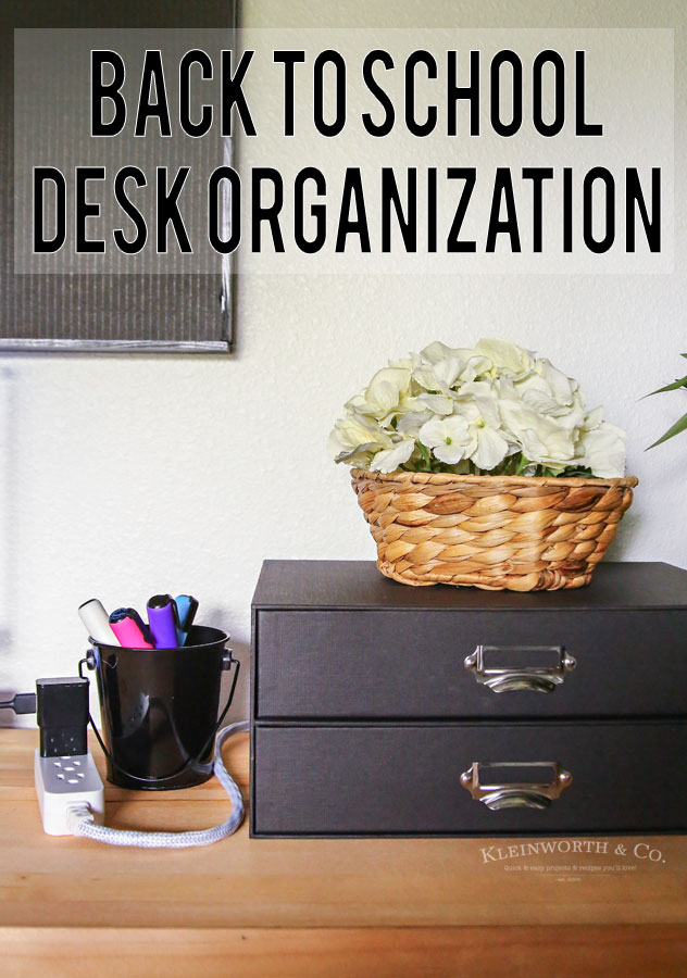 Back to School Desk Organization - file box
