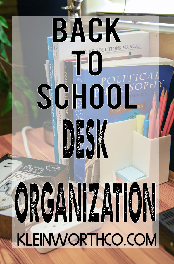 Back to School Desk Organization
