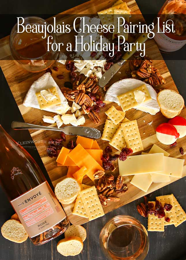 Beaujolais Cheese Pairing List for a Holiday Party