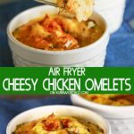 Easy Air Fried Cheesy Chicken Omelet