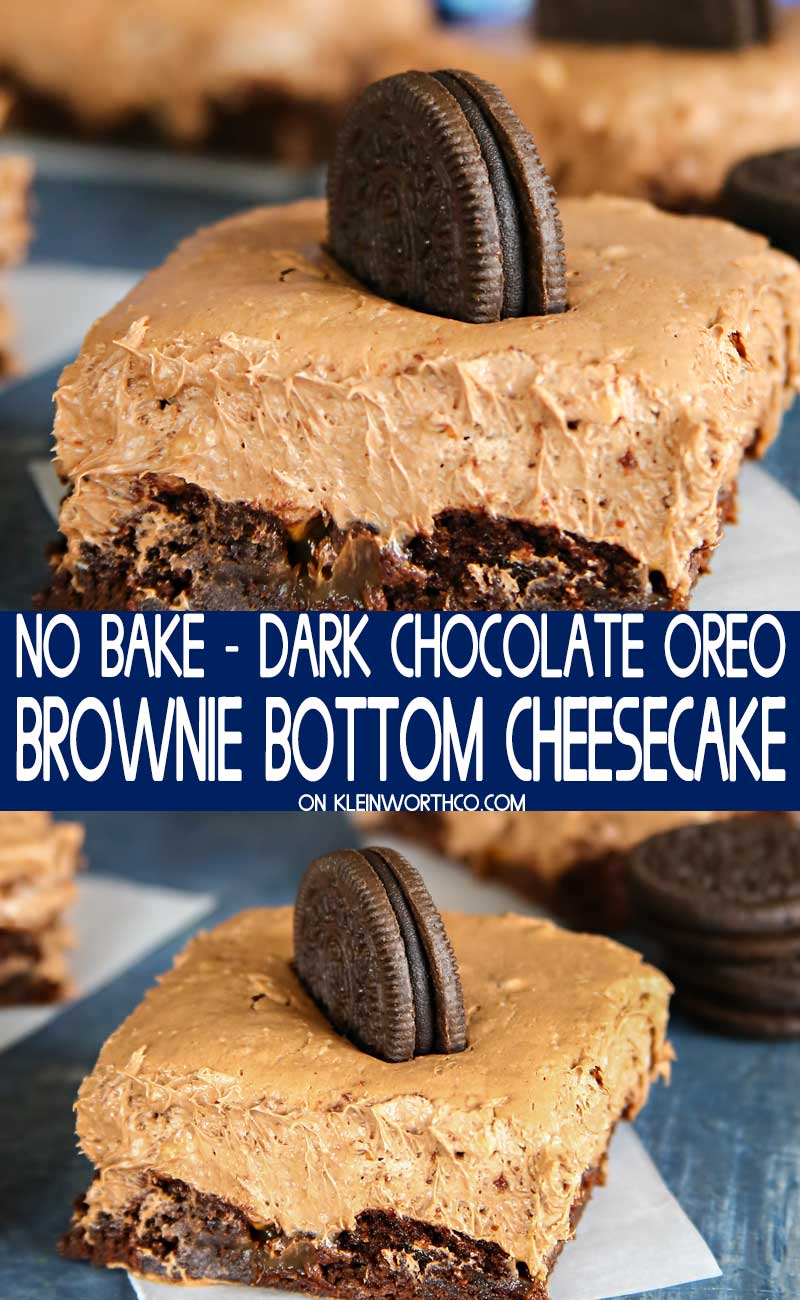 No-Bake Dark Chocolate OREO Brownie Bottom Cheesecake