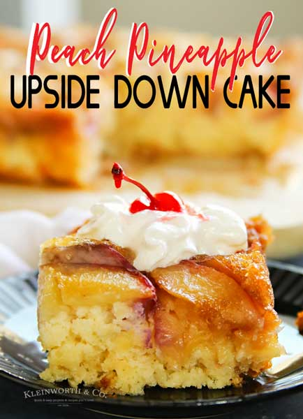 Peach Pineapple Upside Down Cake