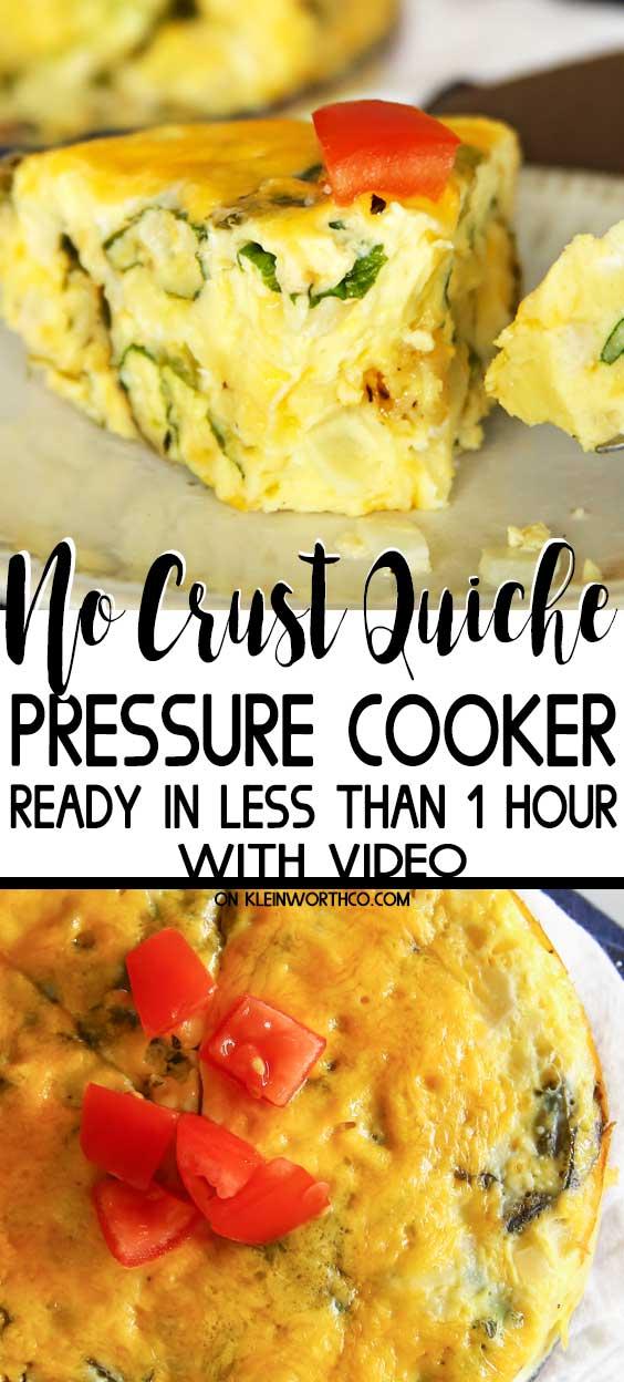 Pressure Cooker Crustless Quiche