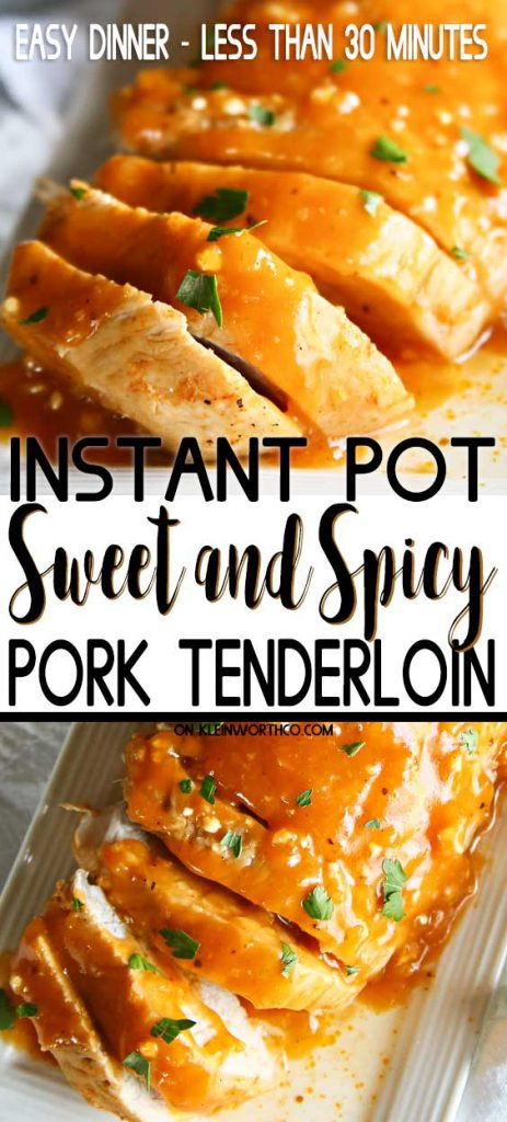 Instant Pot Sweet & Spicy Pork Tenderloin
