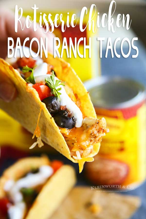 Rotisserie Chicken Bacon Ranch Tacos