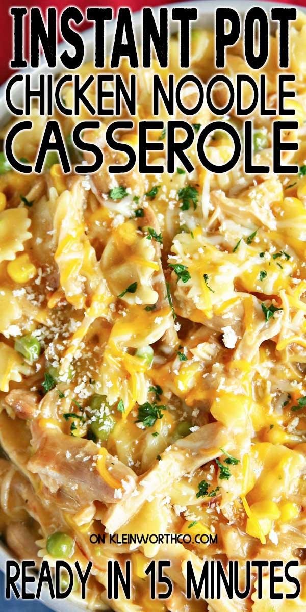 Instant Pot Chicken Noodle Casserole