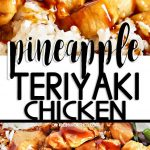 Pineapple Teriyaki Chicken