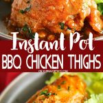 Instant Pot BBQ Chicken Thighs