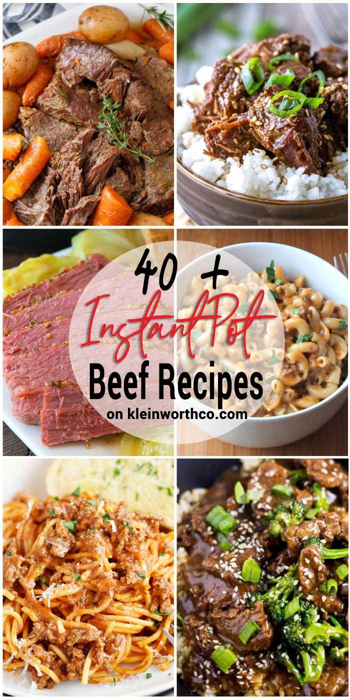 40 + Instant Pot Beef Recipes