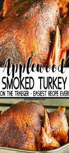 Applewood Smoked Turkey - Traeger Recipe