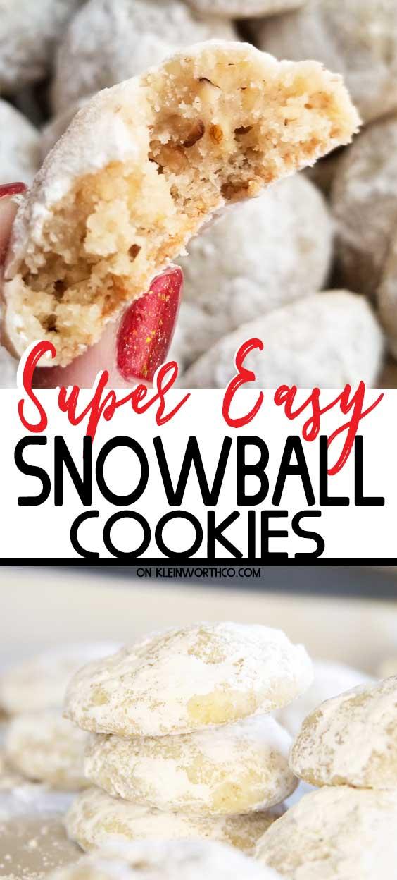 Easiest Snowball Cookies