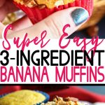 3-Ingredient Banana Muffins