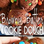 Easy Dessert - Brownie Batter Cookie Dough