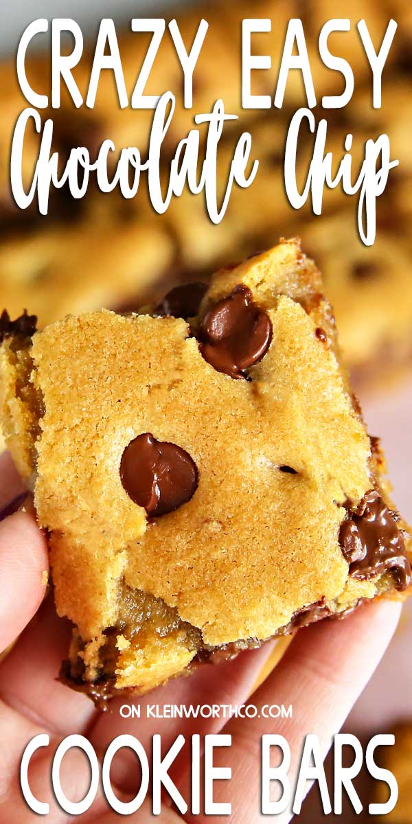 Crazy Easy recipe for Chocolate Chip Cookie Bars
