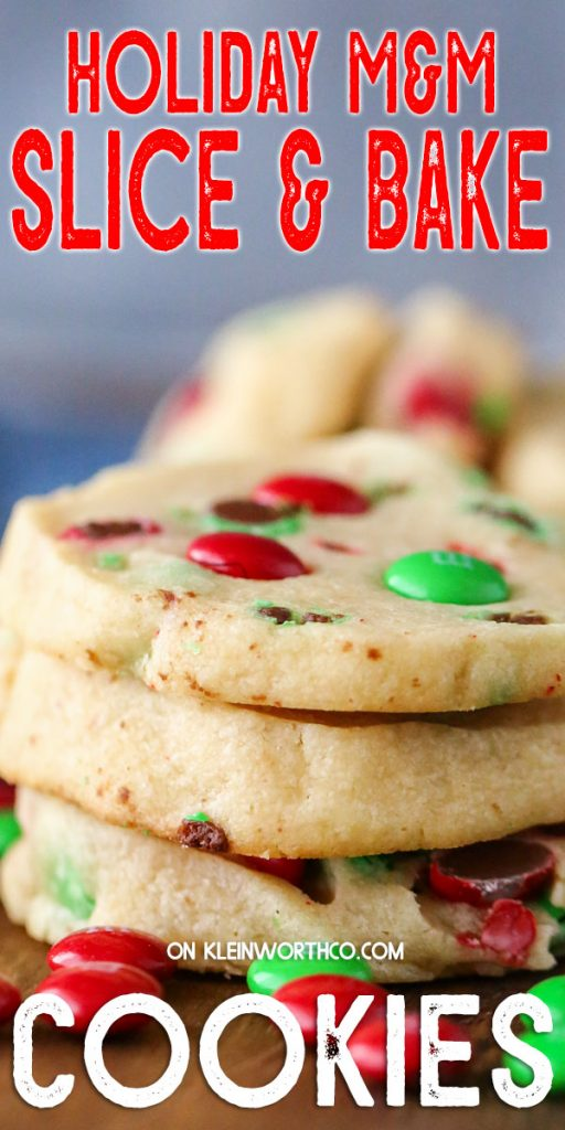 Holiday M&M Slice & Bake Cookies