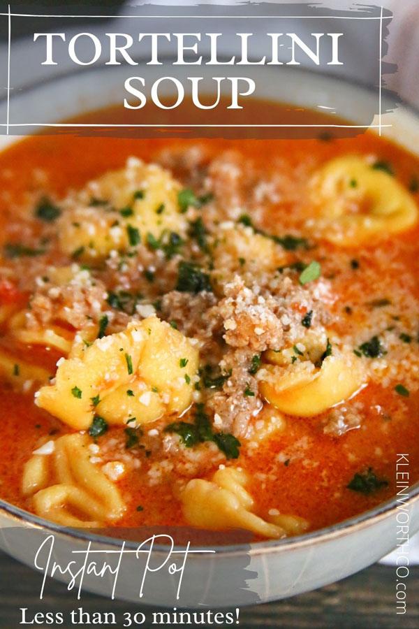 Sausage Tortellini Soup - Instant Pot