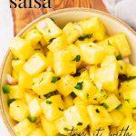 Pineapple Salsa / Mango Salsa