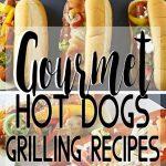 Gourmet Hot Dogs