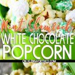 Minty Shamrock M&M Popcorn