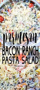 Parmesan Ranch Pasta Salad